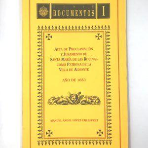 Libro Acta de proclamación y juramento de Santa María de las Rocinas como Patrona de la Villa de Almonte